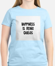 Happiness is being Carlos T-Shirt