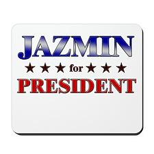 JAZMIN for president Mousepad