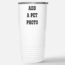 Add Your Pet Photo Travel Mug