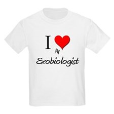 I Love My Exobiologist T-Shirt
