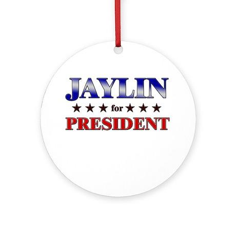 JAYLIN for president Ornament (Round)