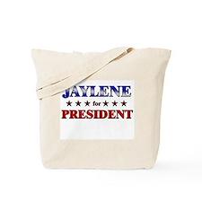 JAYLENE for president Tote Bag