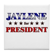 JAYLENE for president Tile Coaster