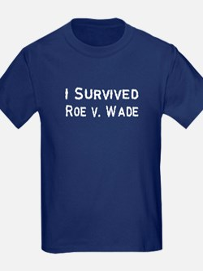 I Survived Roe v. Wade T