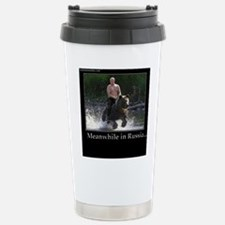 Vladimir Putin Riding A Stainless Steel Travel Mug