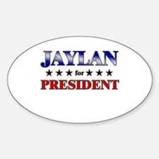 JAYLAN for president Oval Decal
