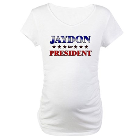 JAYDON for president Maternity T-Shirt