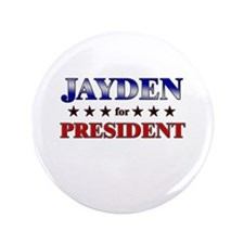 "JAYDEN for president 3.5"" Button"