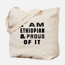 I Am Ethiopian And Proud Of It Tote Bag