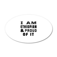 I Am Ethiopian And Proud Of Wall Decal Sticker