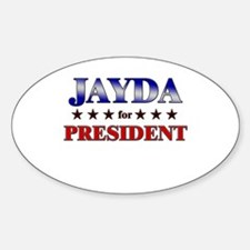 JAYDA for president Oval Decal