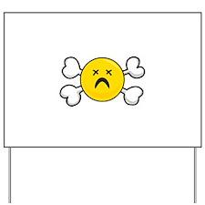 Dead Depressed Smiley Face & Crossbones Yard Sign