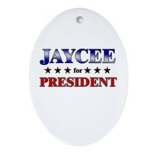 JAYCEE for president Oval Ornament