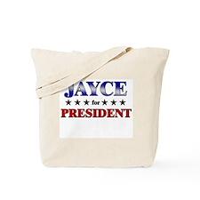 JAYCE for president Tote Bag