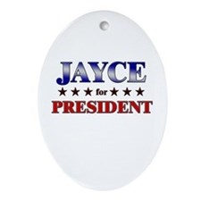 JAYCE for president Oval Ornament