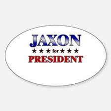JAXON for president Oval Decal