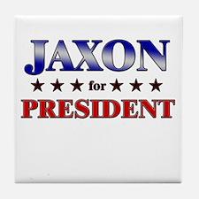 JAXON for president Tile Coaster