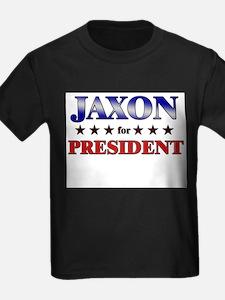 JAXON for president T