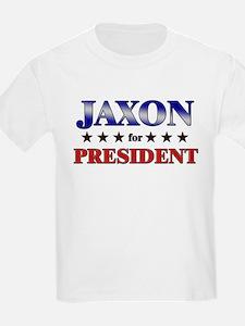 JAXON for president T-Shirt