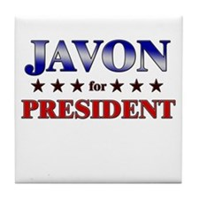JAVON for president Tile Coaster