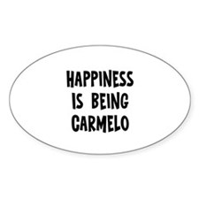 Happiness is being Carmelo Oval Decal