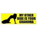 I Ride Your Grandma Bumper Sticker