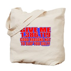 Slap You Silly Tote Bag