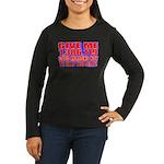 Slap You Silly Women's Long Sleeve Dark T-Shirt