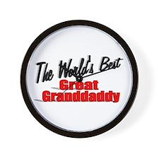 """The World's Best Great Grandaddy"" Wall Clock"