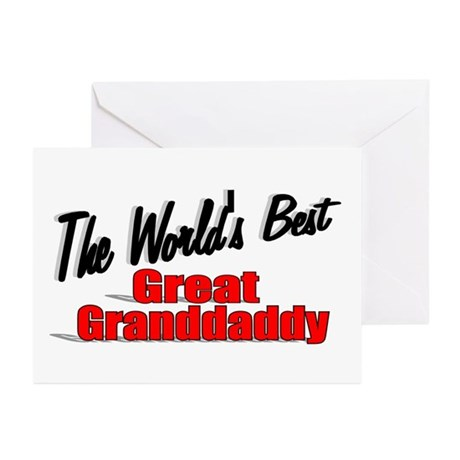 """""""The World's Best Great Grandaddy"""" Greeting Cards"""