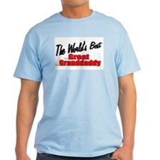 """The World's Best Great Grandaddy"" T-Shirt"