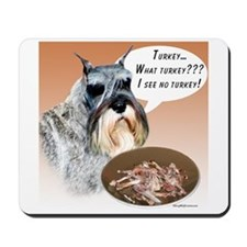 Mini Schnauzer Turkey Mousepad