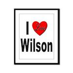 I Love Wilson Framed Panel Print