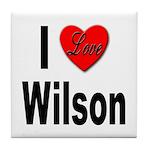 I Love Wilson Tile Coaster