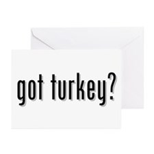 got turkey? Greeting Cards (Pk of 20)