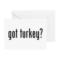 got turkey? Greeting Card