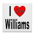 I Love Williams Tile Coaster