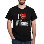 I Love Williams (Front) Dark T-Shirt