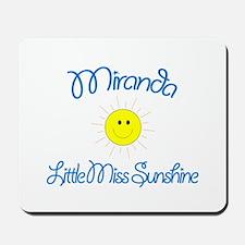 Miranda - Little Miss Sunshin Mousepad
