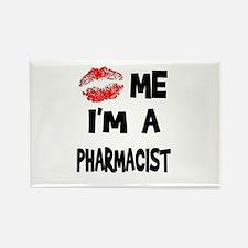 Kiss Me I'm A Pharmacist Rectangle Magnet