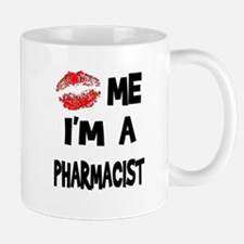 Kiss Me I'm A Pharmacist Mug