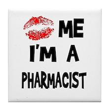 Kiss Me I'm A Pharmacist Tile Coaster