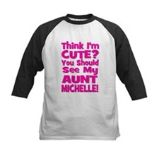 Think I'm Cute? You Should S Tee