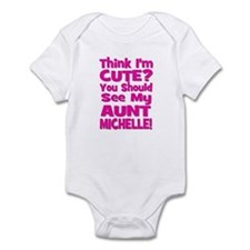 Think I'm Cute?  You Should S Infant Bodysuit
