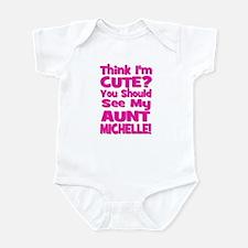Think I'm Cute?  You Should S Infant Bodysuit