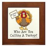 No Turkey Here Thanksgiving Framed Tile