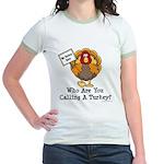 No Turkey Here Thanksgiving Jr. Ringer T-Shirt