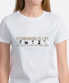 Filmmaking is Life T-Shirt