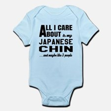 All I care about is my Japanese Ch Infant Bodysuit