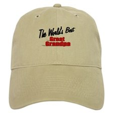 """The World's Best Great Grandpa"" Baseball Cap"